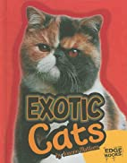 Exotic Cats (Edge Books: All About Cats) by…