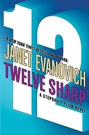 Twelve Sharp (Stephanie Plum, No. 12) por…