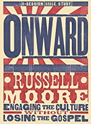 Onward: Engaging the Culture without Losing…