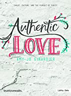 Authentic Love - Bible Study for Girls:…