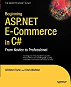 Beginning ASP.NET E-Commerce in C#: From…