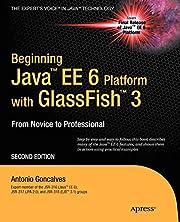 Beginning Java EE 6 with GlassFish 3…