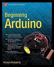 Beginning Arduino af Michael McRoberts