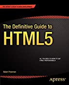 The Definitive Guide to HTML5 by Adam…