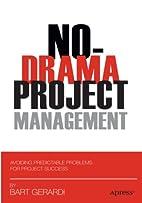 No-Drama Project Management: Avoiding…