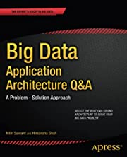 Big Data Application Architecture Q&A: A…