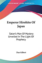Emperor Hirohito Of Japan: Satan's Man Of…