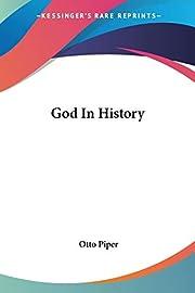 God In History di Otto Piper