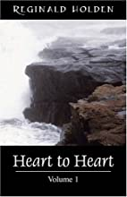 Heart to Heart, Volume 1 by Reginald O…