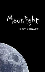 Moonlight von Keith Knapp