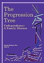 The Progression Tree by Wanda McGuire