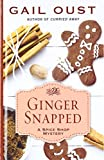 Ginger snapped / Gail Oust