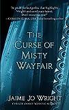 The curse of Misty Wayfair / Jaime Jo Wright