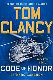 Tom Clancy Code of Honor (A Jack Ryan Novel)…