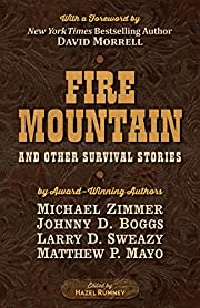 Fire Mountain and Other Survival Stories: A…