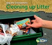 Cleaning up Litter (Help the Environment) av…