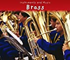 Brass (Instruments and Music) by Daniel Nunn