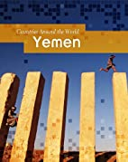 Yemen (Countries Around the World) by Jean…