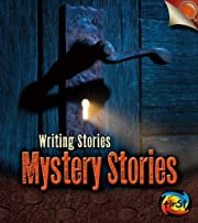 Mystery Stories: Writing Stories –…