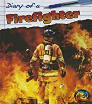 Diary of a Firefighter por Angela Royston