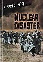 A World After Nuclear Disaster por Alex…