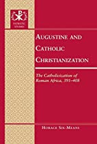 Augustine and Catholic Christianization: The…