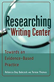 Researching the Writing Center: Towards an…