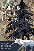 Mapping Media Ecology: Introduction to the…