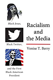 Racialism and the Media: Black Jesus, Black…