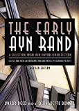 The early Ayn Rand / by Ayn Rand
