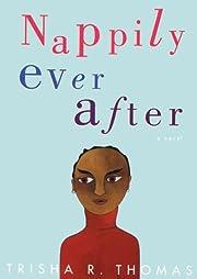 Nappily Ever After: A Novel (Library) por…