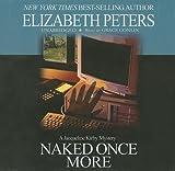 Naked once more / Elizabeth Peters