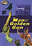 The Man with the Golden Gun (1965) (Book) written by Ian Fleming