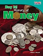 Buy It! History of Money (Time for Kids…