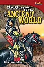 Bad Guys and Gals of the Ancient World (Time…