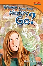 Where Does Your Money Go? (Time for Kids…