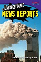 Unforgettable News Reports (Time for Kids…