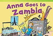 Anna Goes to Zambia (Fiction Readers) de…