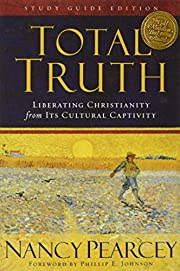 Total Truth (Study Guide Edition / Paperback…
