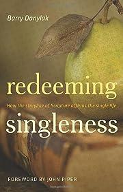 Redeeming Singleness: How the Storyline of…