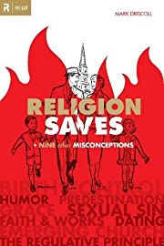 Religion Saves: And Nine Other…