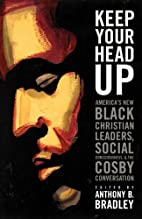 Keep Your Head Up: America's New Black…