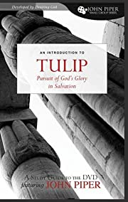 TULIP (A Study Guide to the DVD Featuring…