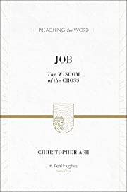 Job: The Wisdom of the Cross (Preaching the…