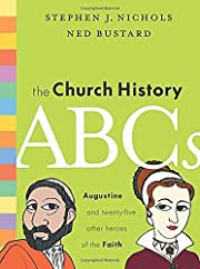 The Church History ABCs: Augustine and 25…