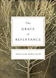 The Grace of Repentance book cover