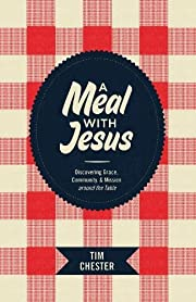 A Meal with Jesus: Discovering Grace,…
