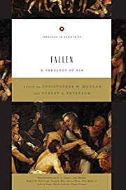 Fallen: A Theology of Sin (Theology in…