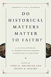 Do Historical Matters Matter to Faith?: A…
