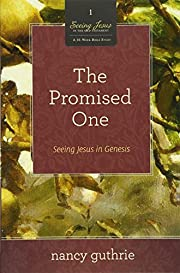 The Promised One (A 10-week Bible Study):…